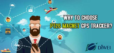 Why to Choose PT26 Magnet GPS Tracker | Juanegann Links | Scoop.it