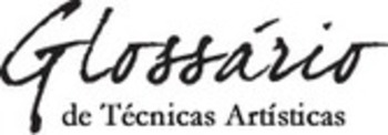 (PT) - Glossário de Técnicas Artísticas |ufrgs.br | Glossarissimo! | Scoop.it