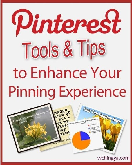 26+ Pinterest Tools and Tips to Enhance Your Pinning Experience | Visual Content Marketing for Dummies | Scoop.it