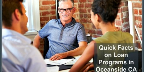 Basic Things to Know about Oceanside CA Home Loan Programs | sandiegohomes4u.com | Scoop.it