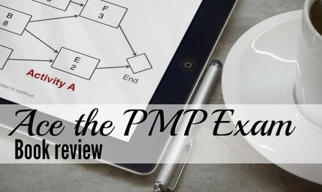 Ace the PMP Exam [Book Review]   Project Management around the globe   Scoop.it