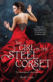 Lunanshee's Lunacy: Review: 'Girl in the Steel Corset' by Kady Cross | YA Literature | Scoop.it