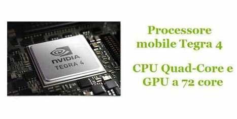 Chip Mobile Nvidia Tegra 4: Le innovazioni del nuovo processore | Recensioni e Opinioni Sui Tablet - Compraretech | Scoop.it