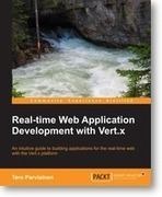 Real-time Web Application Development with Vert.x | Packt Publishing | Web Development | Scoop.it