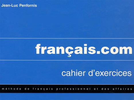 Francais.com - Cahier d exercices 1-3.pdf | Français des affaires - 2 année | Scoop.it