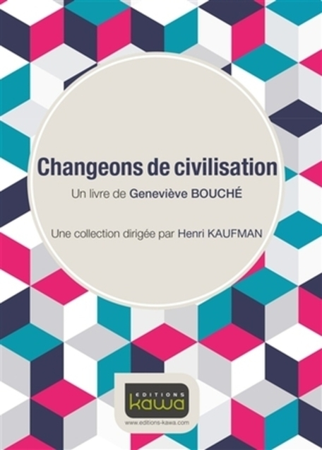 Billetterie : Changeons de civilisation, mardi 26 avril 2016 | usages du numérique | Scoop.it