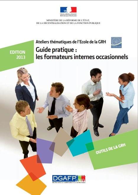 Guide pratique : les formateurs internes occasionnels | E-Learning Methodology | Scoop.it