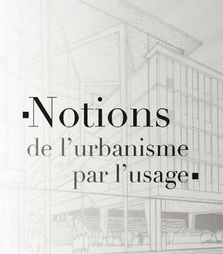 Les sept PILLIERS de l'urbanisme - Métropolitiques   URBANmedias   Scoop.it
