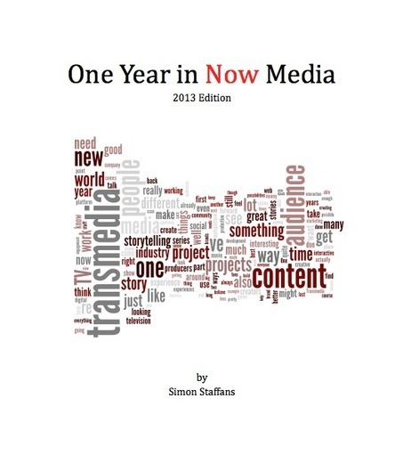 One Year in Now Media 2013 Edition [#Transmedia] | Connected Media (English & Francais) | Scoop.it