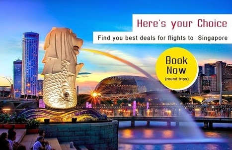 A Top Cities Flight Deals to Singapore   Trave to Europe UK   Weekly Destinations   Scoop.it