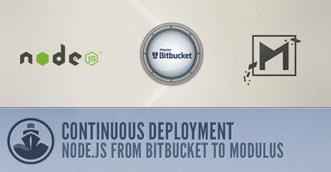 Continuous Deployment for node.js apps from Bitbucket to Modulus | PDG Web Development | Scoop.it