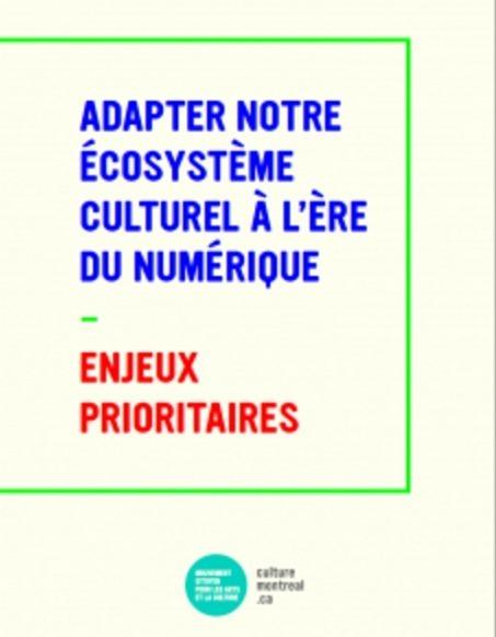 Le comité numérique de Culture Montréal en action! – Culture Montréal | Politiques culturelles canadiennes et numérique | Scoop.it