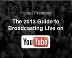 6 Point Guide To Live Broadcasting On YouTube - hypebot.com | Making Money Online Business | Scoop.it