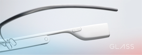 Google Glass — Google Developers | iOS development | Scoop.it