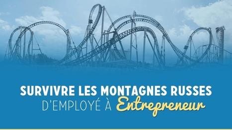 Comment doubler ses revenus, quitter son emploi et vive la vie d'un entrepreneur.   Entrepreneurs du Web   Scoop.it