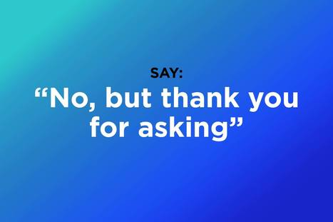 How to Say No to Annoying Things in Life | Reader's Digest | Competitive Edge | Scoop.it