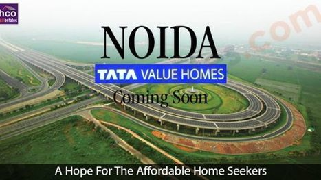 TATA Value Homes Noida - Ace, best option available, invests today | New Reality Project | Scoop.it