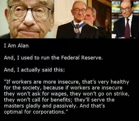 Editorial: Alan Greenspan & the .0001% Created Depression of 2008 | Secular Curated News & Views | Scoop.it