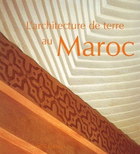 L'architecture de terre au Maroc - Lemag | Francisco Muzard | Scoop.it