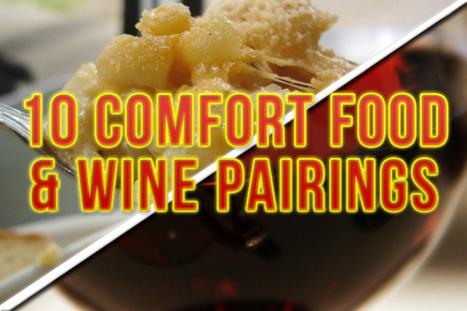 10 comfort food and wine pairings   All Things Wine and Food!   Scoop.it