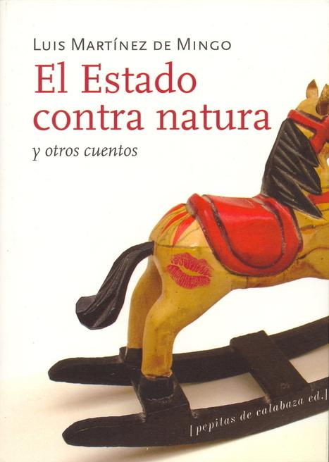 Laura Serrano y El Estado contra natura | Te cedo la palabra | Scoop.it