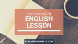 3 Steps to Plan an Effective English Lesson | Technologies in ELT | Scoop.it