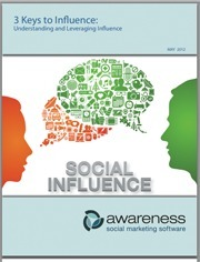 White Paper: 3 Keys to Social Influence | Just Give IT to Me : Social Media and Digital Trends | Scoop.it