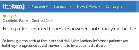 Big BMJ supplement on Patient Centred Care – with many SPM and MedX voices | e-Patients.net | Patient Self Management | Scoop.it