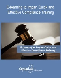 E-learning to Impart Quick and Effective Compliance Training | elearning stuff | Scoop.it