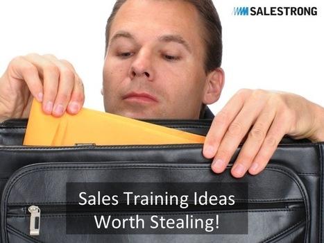 Sales Training Ideas Worth Stealing! - | sales training | Scoop.it