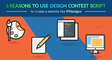 6 reasons to use design contest script to create a website like 99designs | Contest Software - 99designs clone | Scoop.it