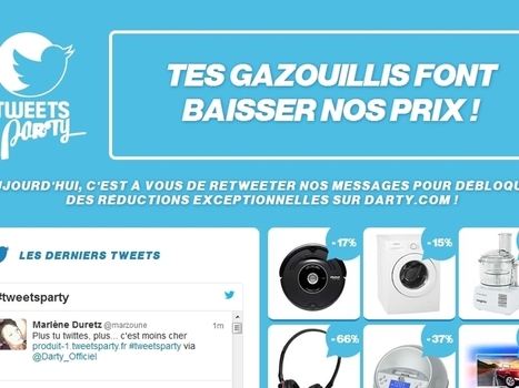 Tweets party chez Darty ... Plus tu tweetes, plus le prix baisse !! | Mass marketing innovations | Scoop.it
