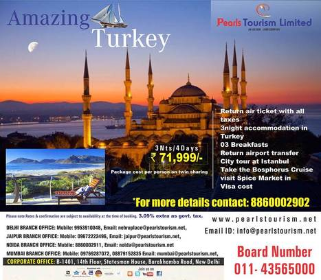Amazing  Turkey @ 8860002902 | Pearls Tourism | Travel agent in Delhi,  Tours operator in India India Tour Packages & Holidays| International Tour & Holiday Packages | Scoop.it