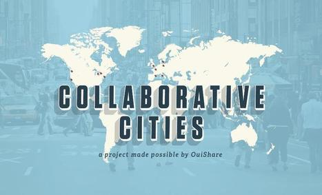 Collaborative Cities, le webdocumentaire dédié à l'économie collaborative | | Economie Responsable et Consommation Collaborative | Scoop.it