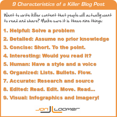 9 Characteristics of a Killer Blog Post [Infographic] | Writing Better Blog Content | Scoop.it