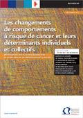 Les changements de comportements à risque de cancer - Institut National Du Cancer | Facteurs génétiques des cancers | Scoop.it