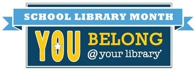 School Library Month April 2012 | American Association of School Librarians (AASL) | School Library Advocacy | Scoop.it
