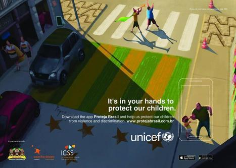 Unicef - Proteja Brasil | Technology & Digital Media for good | Scoop.it