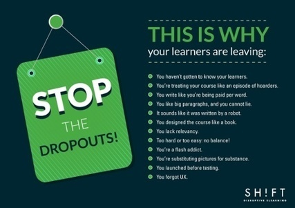 Stop the Dropouts! 12 Ways You're Driving Online Learners Away | SHIFT elearning | Scoop.it