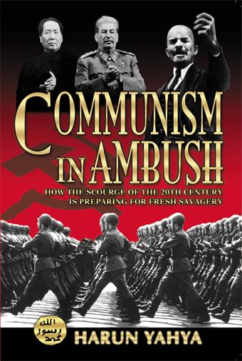 Communism In Ambush - Harunyahya.com | SCIENCE & FACTS | Scoop.it