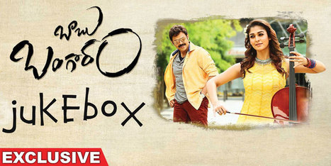 Babu Bangaram Telugu Songs Download NaaSongs | Reviews | Scoop.it
