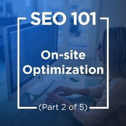 SEO 101: On-Site Optimization (Part 2 Of 5) - Forbes | Francisco Javier Márquez Estrada | Scoop.it