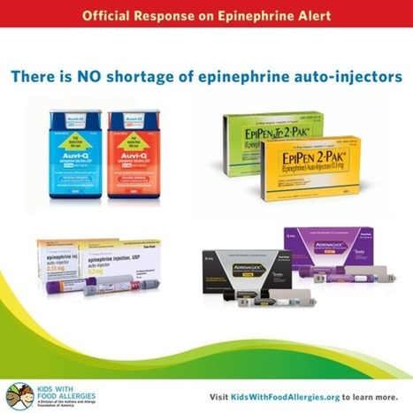 Ignore the Media Reports, There is NO Shortage of Epinephrine Auto-Injectors | Food Allergy | Scoop.it
