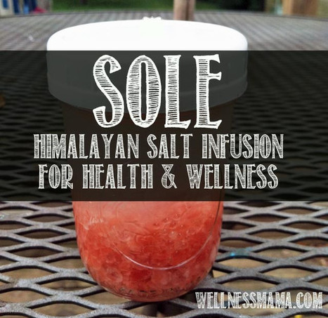 How to Make Sole for Health and Energy - Wellness Mama | Wellness & Fitness | Scoop.it