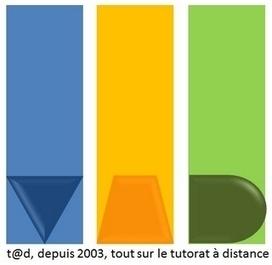 t@d > tutorat à distance | Mooc et Formation en ligne | Scoop.it