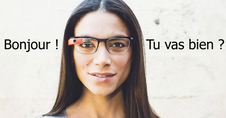 Les Google Glass se mettent au service des malentendants en sous-titrant toutes les conversations en temps réel | Smart Glasses | Scoop.it