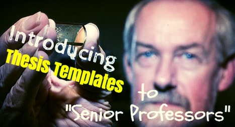 "Introducing Thesis Templates to ""Senior Professors"" 