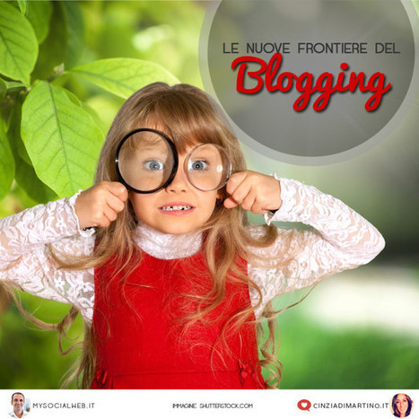 Le nuove frontiere del blogging | Total SEO | Scoop.it
