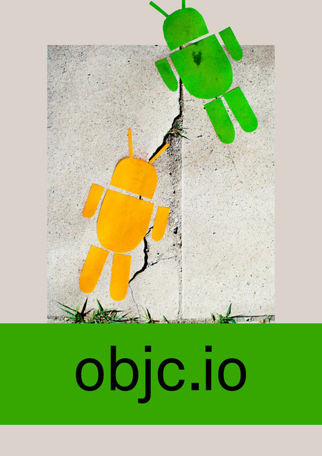 Android - objc.io issue #11 | My iOS Bucket | Scoop.it