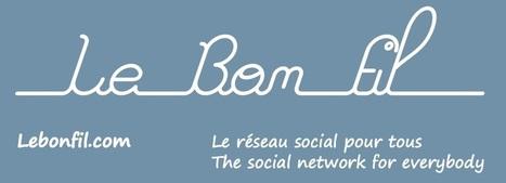 Connexion - LeBonFil.com - Le réseau social pour tous | Transformation digitale : marketing, communication, usages | Scoop.it